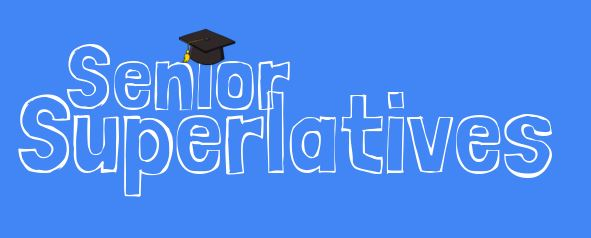 Seniors: Nominations Now Open for Class Superlatives – The ...