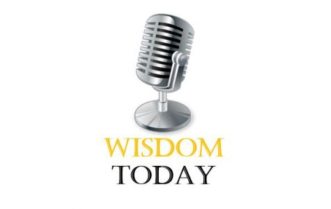 """Wisdom Today"" Podcast Debuts With First Show"