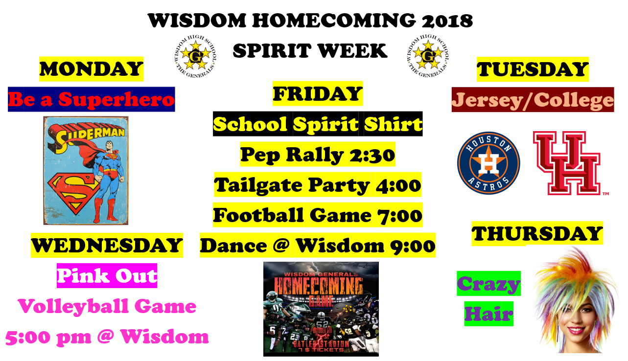 The Spirit Week Schedule for Wisdom HS Homecoming 2018; October 1-5